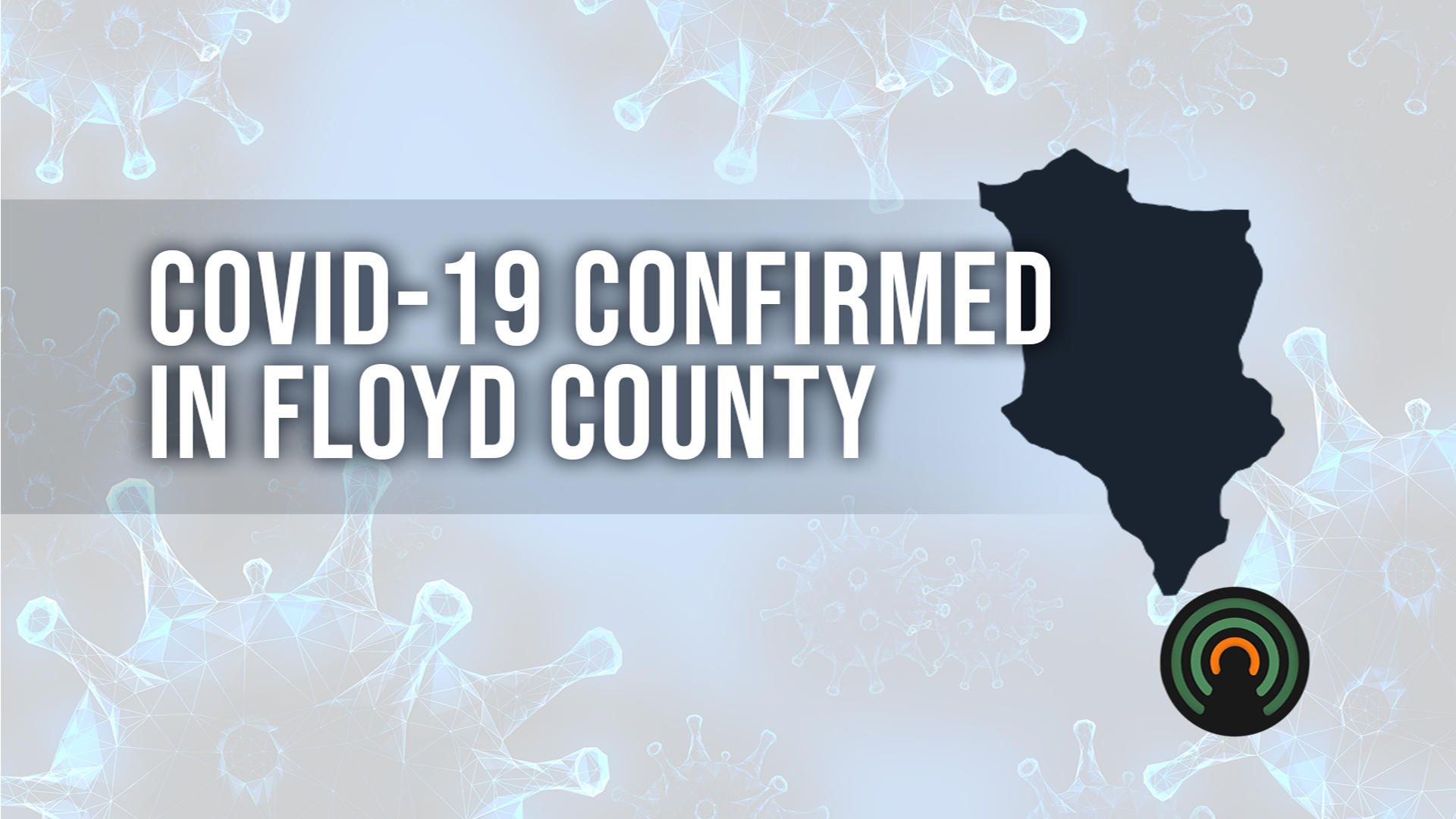 Floyd County health officials confirm 2 new COVID-19 cases in the county