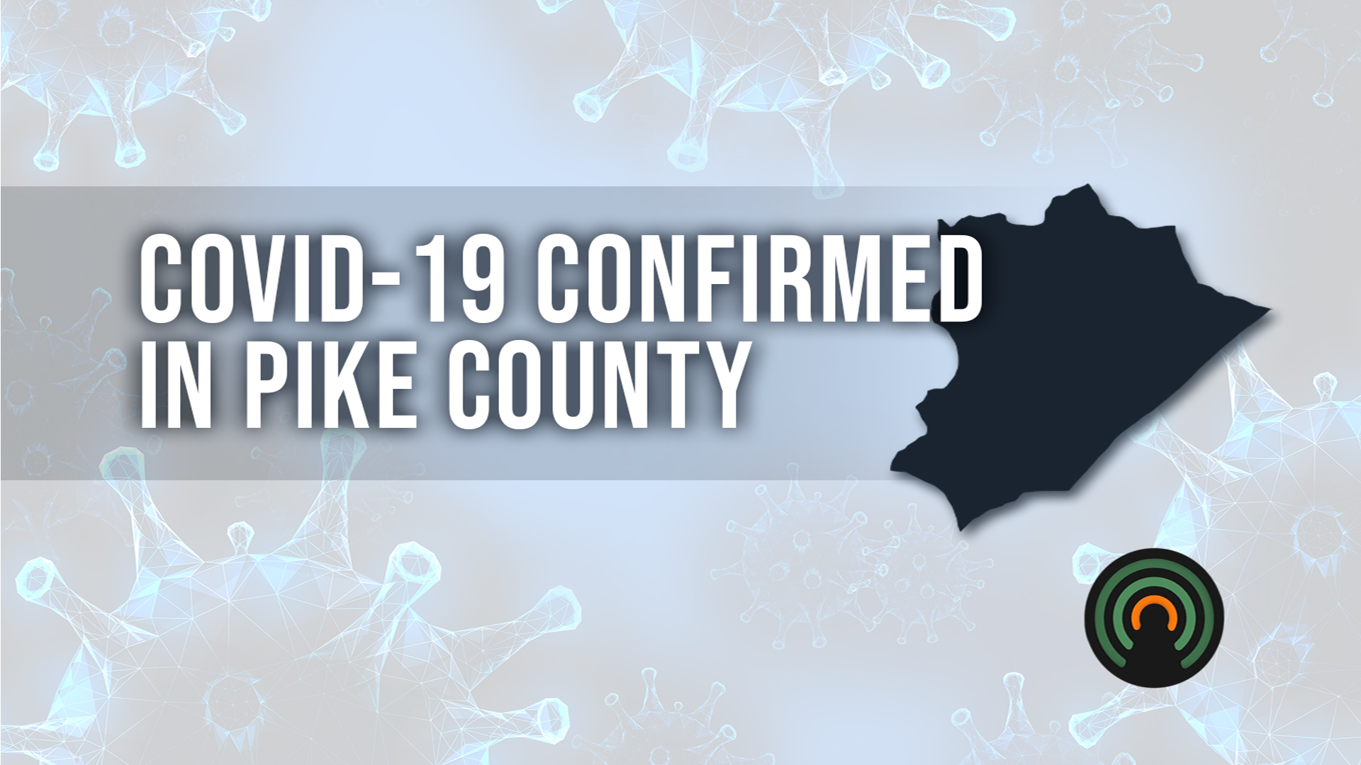 Health officials confirm 13 additional COVID-19 cases in Pike County